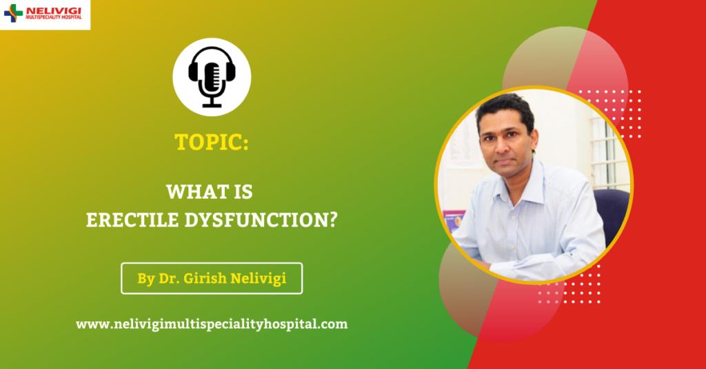 Podcast 3 - Erectile Dysfunction