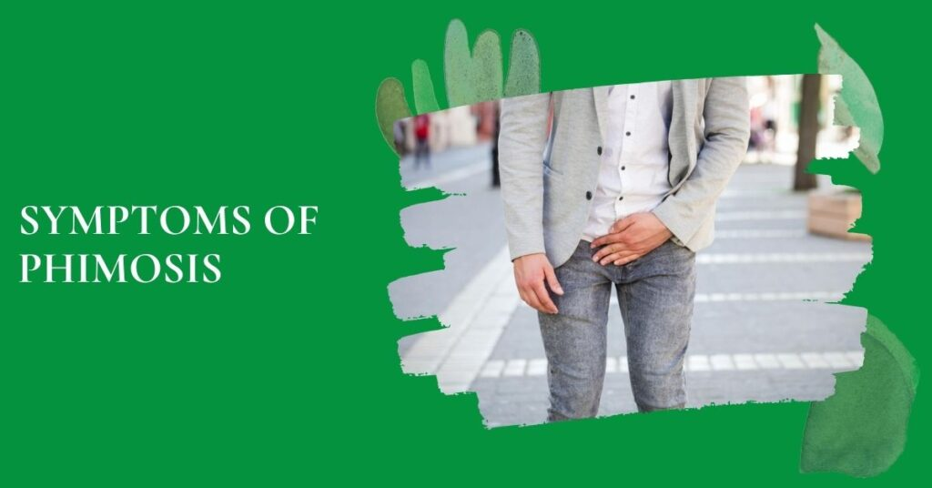 Symptoms Of Phimosis | Phimosis Treatment in Bangalore