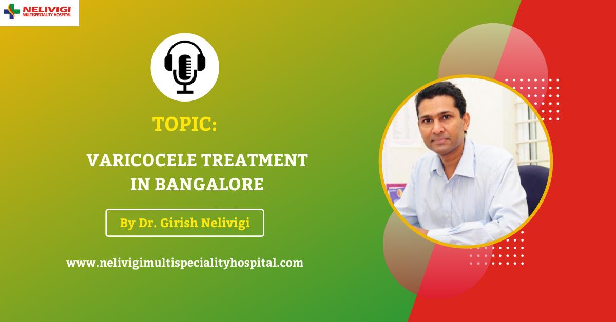 Podcast Featured Image - Varicocele Treatment Bangalore