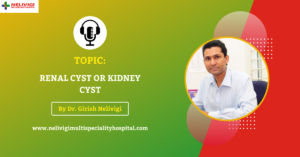 Podcast Featured Image - Renal cyst or Kidney Cyst - Nelivigi Urology