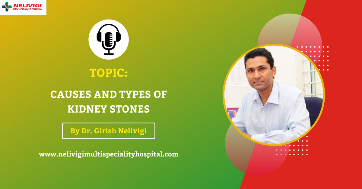 Types of Kindney Stones Podcast Featured Image | Nelivigi Urology