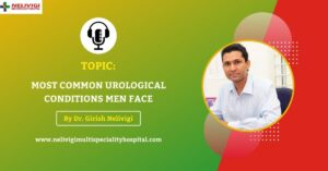 Podcast-Featured-Image-Most-Common-Urological-Conditions-Men-Face-Nelivigi-Urology